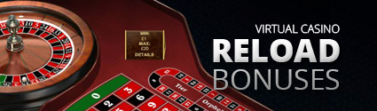 Virtual Casino Reload Bonuses