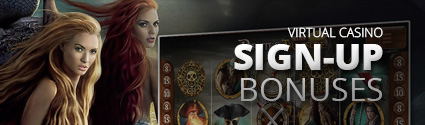 virtual casino sign up bonuses