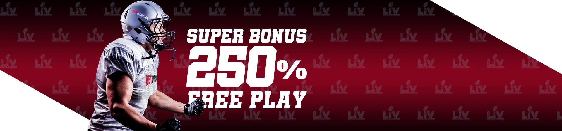 Super Bonus! 250% Free Play!