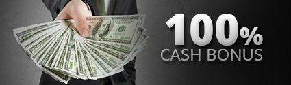 100% Cash Bonus